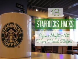 13 Starbucks Secrets. (shhhh)
