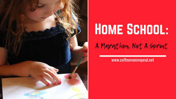 Home School: A Marathon, Not A Sprint