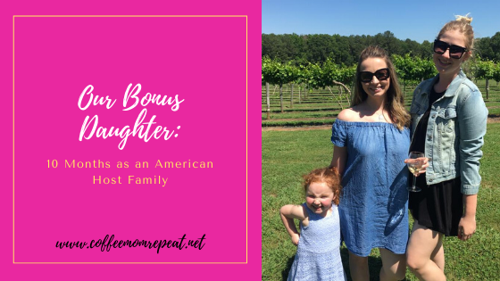 Our Bonus Daughter: 10 Months as an American Host Family