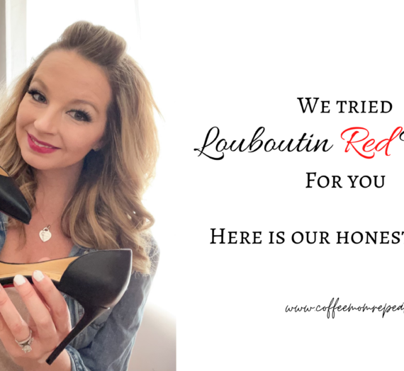 We Tried Louboutin Red Bottoms For You – Here's Our Honest Review!